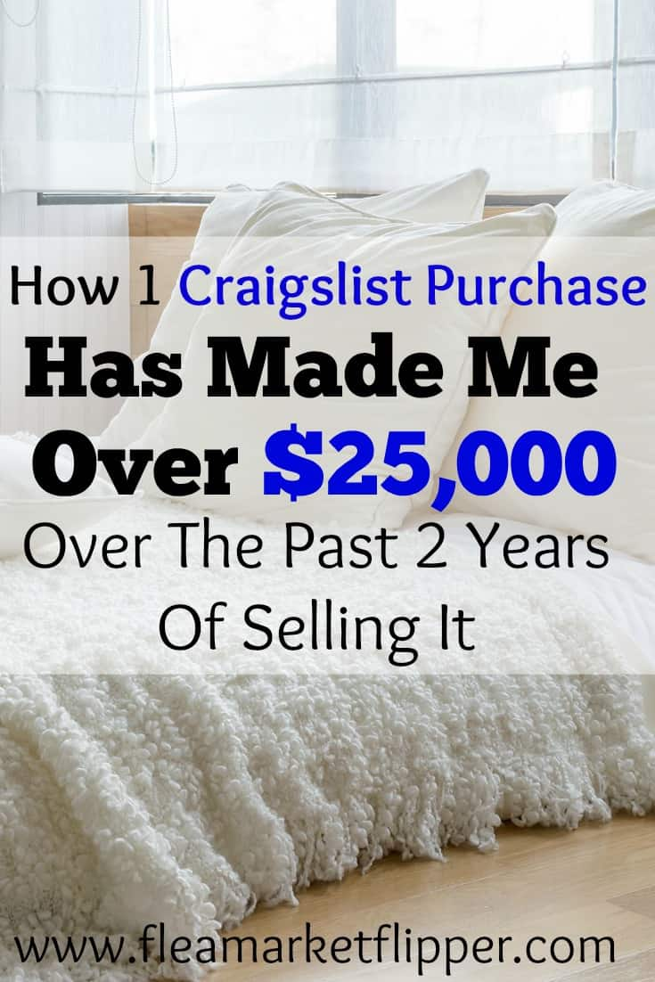 How one craigslist purchase has made me over 25K