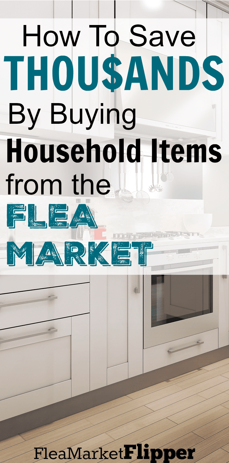 Save Money by Buying Household Items at The Flea Market
