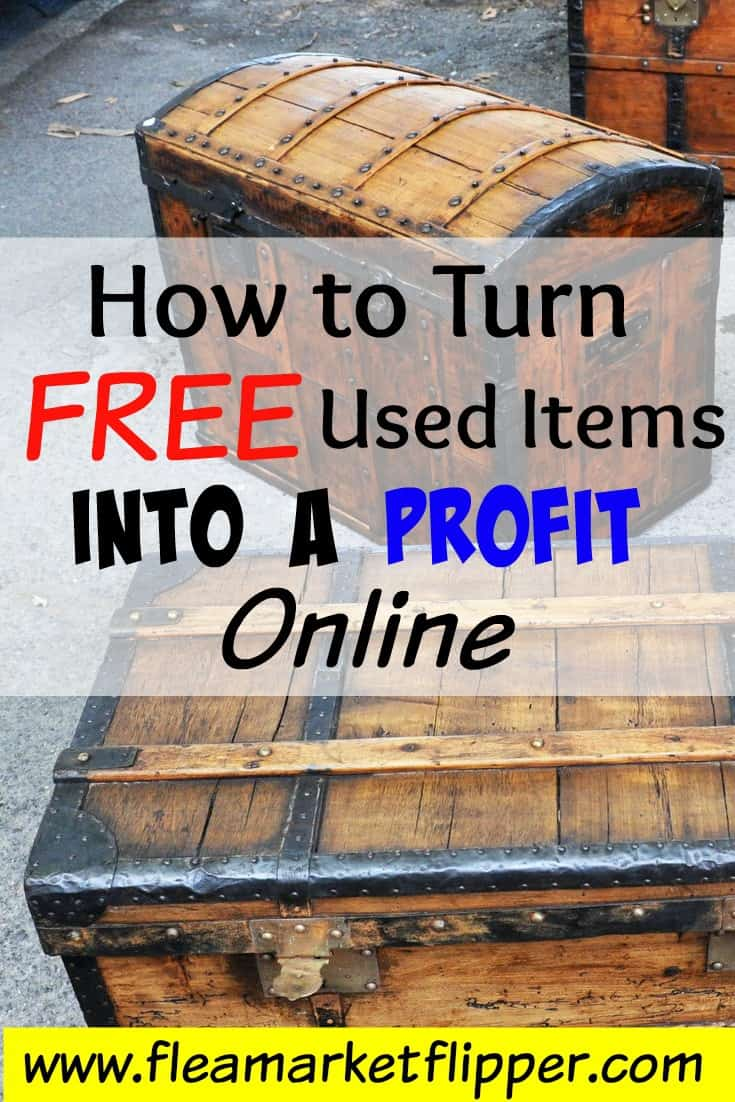 How to turn FREE used items into a profit!