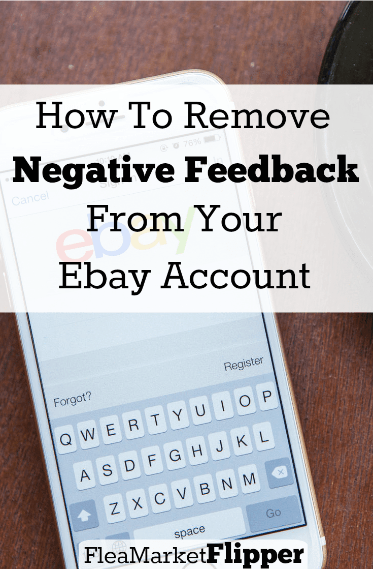 How to Remove Negative Feedback From Your Ebay Account